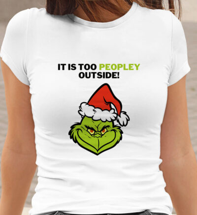Tricou alb dama Grinch Its too peopley